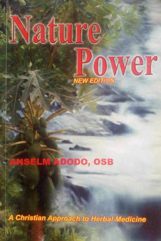 Nature Power Book by Anselm Adodo